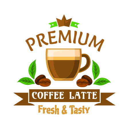 Coffee drinks and cocktails badge design with cartoon symbol of classic latte, flanked by roasted beans and fresh leaves of coffee tree, topped by header Premium with chocolate crown and ribbon banner below