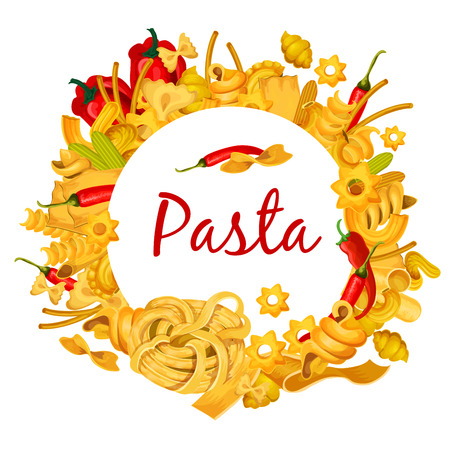 Pasta poster for Italian cuisine or premium restaurant and cooking recipe design. Vector frame of spaghetti, ravioli or penne and farfalle or fettuccine and bucatini with chili pepper 일러스트