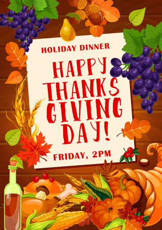 Thanksgiving Day holiday dinner invitation poster with autumn harvest food. Roasted turkey, pumpkin and cornucopia with vegetable and fruit festive banner, decorated by fallen leaf, apple and grape
