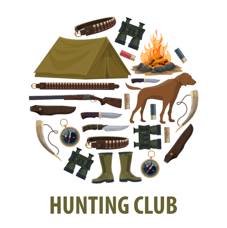 Hunting sport club poster with circle of hunter weapon and equipment. Rifle, knife and gun, shotgun cartridge, huntsman ammunition and dog, binoculars, bullet and compass, tent, boot and campfire sign