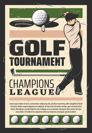 Golf tournament announcement retro poster. Vector vintage design of player man with golf stick and ball goal in hole on gree tee for sport team or club championship Illustration