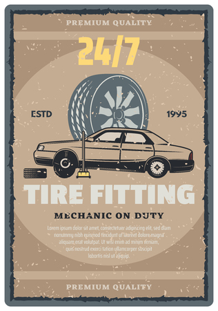 Car repair shop vintage banner of tire fitting service template. Car standing on lifting jack with tire and wheel grunge poster for motor vehicle service, mechanic workshop and garage retro design
