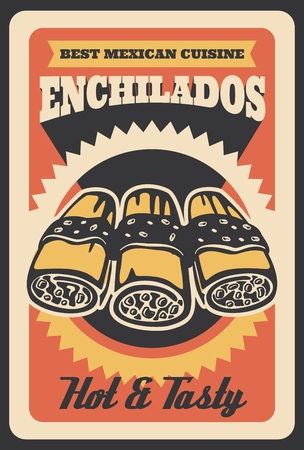 Mexican enchilados retro poster for fast food restaurant or cinema bistro and cafe menu. Vector vintage design of burrito met wrap sandwich with hot spicy meat for fastfood delivery or takeaway