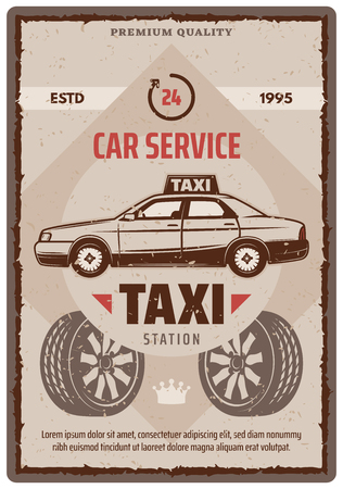 Taxi or car service retro poster for garage station or auto mechanic repair. Vector vintage grunge design of taxi cab with wheel tires for 24 hours automobile diagnostic center and spare parts shop Illustration