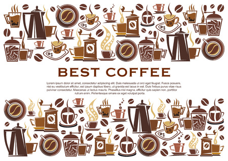 Best coffee poster for cafeteria or coffeehouse. Vector design of coffee makers, cups and beans for espresso, americano or cappuccino and hot chocolate mug for cafe menu