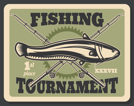 Fishing tournament poster for professional fisherman hobby or sport. Vector retro vintage design of crossed fisher rod, tackles and baits for big sheatfish or catfish catch