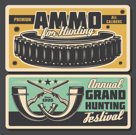 Hunting festival or hunt open season vintage poster for hunter society or adventure club. Vector retro grunge design of ammo for wild animals trophy, carbine bullets, rifle guns or hunter horns Ilustração