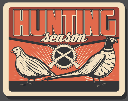 Hunting season vintage poster for hunter society or hunt adventure club. Vector retro grunge design of wild pheasant and partridge birds trophy in wilderness with hunter rifle guns