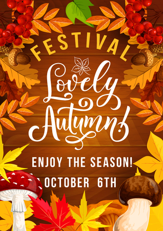 Autumn festival poster for 6 October fall time holiday or celebration Vector invitation design of autumn rowan berry harvest, amanita or chanterelle mushrooms with maple leaf on wooden background