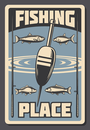 Fishing place advertisement retro poster for fisher courses or fish catch adventure. Vector vintage design of sea, river or ocean fishes, rod and bobber or float tackles for fisherman sport tournament