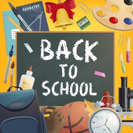 Back to School poster for education and study season. Vector chalk on blackboard and school or university and college stationery pens, paint and alarm clock or geometry book and basketball ball
