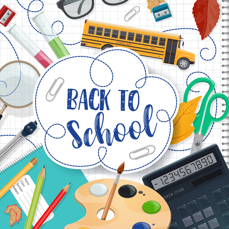 Back to School poster with ink pen lettering for September education season. Vector school bus and lessons study stationery, math ruler or calculator or teacher glasses and paints with brush