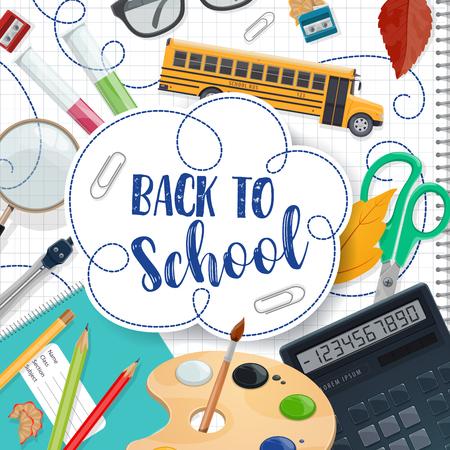 Back to School-Poster mit Tintenschreiberbeschriftung für die September-Bildungssaison. Vektor Schulbus und Unterricht studieren Briefpapier, Mathe Lineal oder Taschenrechner oder Lehrer Brille und Farben mit Pinsel Vektorgrafik