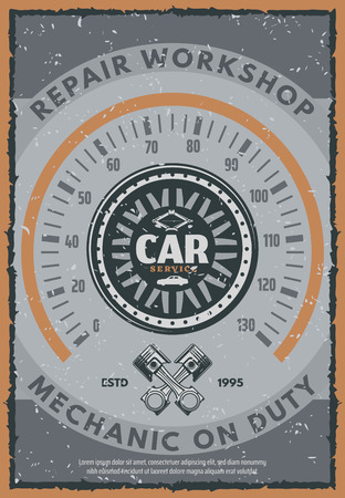 Car service vintage poster of auto repair workshop. Vehicle speedometer in shape of wheel old grunge badge, decorated by piston and tire jack for retro mechanic garage promo banner design Vettoriali