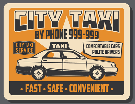 City taxi service retro advertisement poster for passenger transportation. Vector vintage yellow grunge design of modern car or taxi cab Stock Vector - 107746132