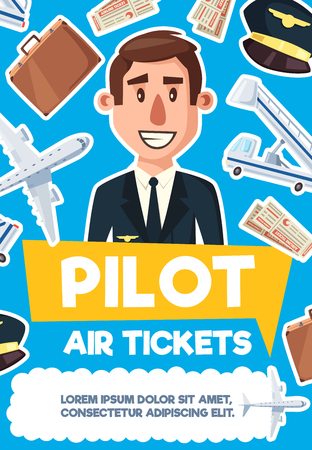 Pilot profession poster of aviation occupation man in uniform. Vector cartoon design of aircraft or airplane with passenger ladder, travel bag and air tickets or pilot cap