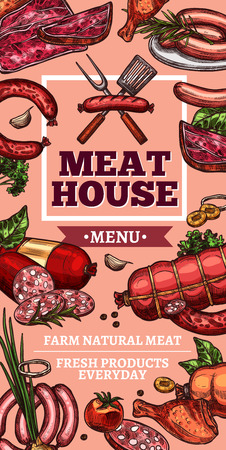 Meat house or butcher farm shop sketch poster. Vector meaty delicatessen of cervelat, pepperoni sausage, pork filet or beef steak and brisket or ham bacon and seasonings for meat cuisine