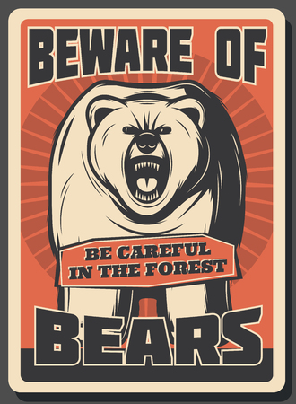 Beware of bears retro poster for hunter warning. Vector vintage design of wild animal of grizzly bear roaring in forest for hunting club or open season adventure