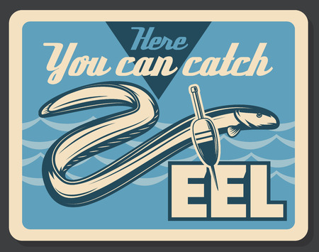 Fishing retro poster for eel fish big catch. Vector vintage advertisement of bobber float and tackles for fisherman tournament or professional fishing hobby sport