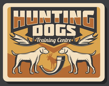 Hunting club retro poster of hunt dogs and hunter equipment for open season adventure. Vector vintage design of wild elk animal antlers trophy and hunter horn
