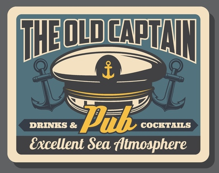 Old captain pub or marine bar retro poster with navy sailor cap with anchor symbol. Drink and cocktails bar with nautical theme and excellent sea atmosphere. Aquatic style cafe vintage brochure vector Illustration