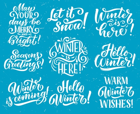 Winter season holidays and New Year or Merry Christmas celebration lettering. Vector snow sketch quotes and warm wishes of Hello Winter is here coming for greeting card design