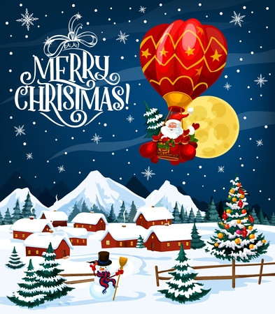 Winter holiday poster with Merry Christmas wish. Santa Claus on air balloon flying over village. Houses in forest under snow among decorated Xmas trees and snowman in tall hat and scarf vector