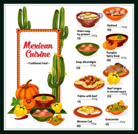 Menú de restaurante mexicano de cocina tradicional. Fajitas de ternera a la parrilla sobre tortilla de maíz con salsa de guacamole, tapas de mariscos, sopa de cebolla, calabaza y albóndigas, pescado al horno. Ilustración vectorial