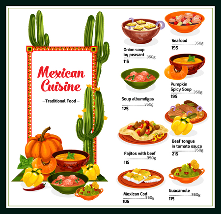 Mexican restaurant menu of traditional cuisine. Grilled beef fajitas on corn tortilla with guacamole sauce, seafood tapas, onion, pumpkin and meatball soup, baked fish. Vector illustration
