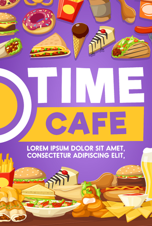 Fast food snack, drink and dessert. Hamburger, hot dog and fries, coffee, donut and soda, chicken nugget, taco and burrito, ice cream and cake menu banner design. Time cafe or coworking space poster Illustration