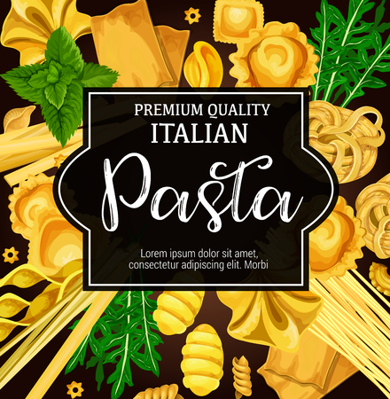 Italian pasta, herbs and macaroni, food. Spaghetti, fusilli and fettuccine, ravioli, rigatoni and tagliatelle, conchiglie, gnocchi and lasagna banner, decorated by basil and arugula. Vector