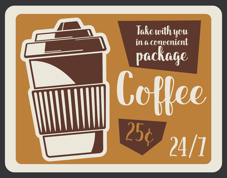 Coffee shop retro banner with takeaway hot drink. Espresso or cappuccino beverage in disposable paper cup with cardboard holder and lid vintage signboard, cafe