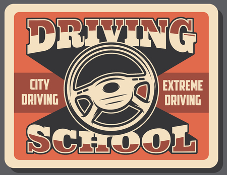 Driving school retro signboard, city and extreme auto drive. Vector vintage grunge red background design of driver steering wheel and dashboard Illustration