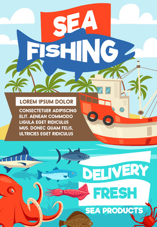 Sea fishing cartoon poster, fisherman boat or ship and tackles. Vector fisher big catch of seafood octopus, squid or shirmp and trout or tuna and flounder with marlin on rod hook