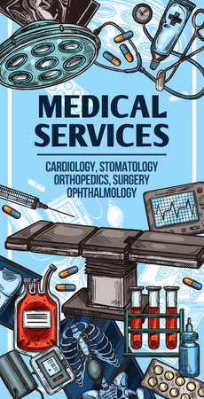 Medical center services sketch poster, clinic and hospital theme. Vector design of cardiology, dentistry or orthopedics and ophthalmology surgery medicine and treatment pills, X-ray and cardiogram Illustration