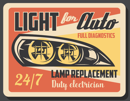Car service, electric mechanic and diagnostics. Vector design of car headlight or light lamps system replacement and electrician repair station theme. Vintagy style signboard