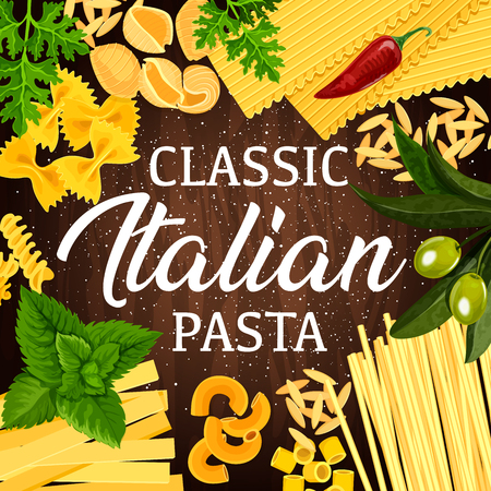 Pasta Italian macaroni on wooden background. Spaghetti, fusilli and farfalle, penne, fettuccine and lasagna, rigatoni and orzo frame border with green basil, parsley and olives. Vector illustration