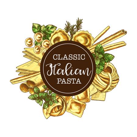 Italian pasta, macaroni round frame vector sketch. Spaghetti, fettuccine and linguine nest, lasagna, ravioli and cannelloni, green basil and rosemary Illustration