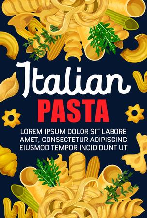 Italian pasta and macaroni, traditional food of mediterranean cuisine. Spaghetti, penne and farfalle, fusilli, rigatoni and cannelloni, fettuccine, conchiglie and linguini banner design