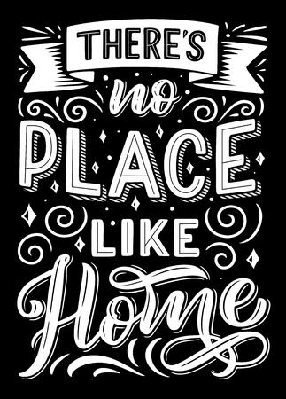 No hay lugar como la cita de letras dibujadas a mano en casa. Cartel blanco y negro caligráfico positivo y de inspiración, decorado con banner de cinta. Ilustración vectorial