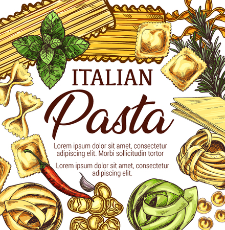 Italian pasta frame with basil and rosemary. Macaroni shapes sketch with spaghetti, fettuccine and farfalle, lasagna, ravioli, tagliatelle and tortellini. Menu cover or food packaging vector design