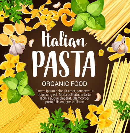 Italian pasta food, macaroni, spices and herbs frame. Spaghetti, fusilli and farfalle, rigatoni, tagliatelle and fettuccine, ravioli and lasagna pasta with basil and parsley. Vector design 일러스트