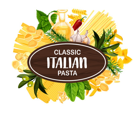 Italian pasta with olive oil and herbs, menu or food packaging design. Natural italian macaroni, spaghetti and fettuccine, fusilli, farfalle and penne, lasagna, conchiglie and orzo. Vector illustration