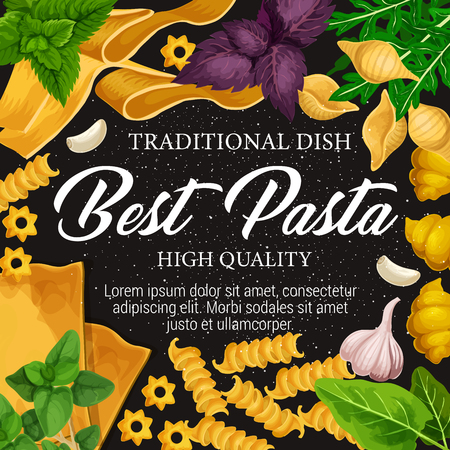 Pasta traditional Italian cuisine dish. Macaroni with spice herbs frame border of fusilli, lasagna and fettuccine, conchiglie and gnocchi with basil and garlic. Mediterranean food vector design Illustration