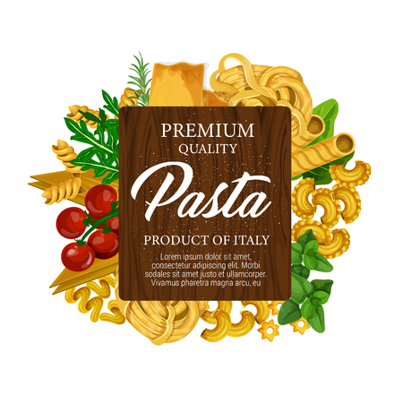 Pasta italian food label with macaroni, tomato and herbs. Spaghetti, fusilli and fettuccine, cannelloni, lasagna and rigatoni, basil, rosemary and arugula. Food package and menu cover vector design Ilustracja