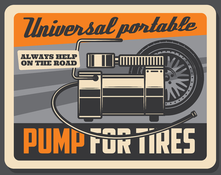 Car service vintage poster, tire inflator pump and portable air compressor, automobile wheel retro banner. For tire fitting service or mechanic garage old signboard design, vector Illustration