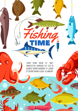 Fishing sport vector poster, time to fishery. Fish and octopus, crayfish and crab, squid and shrimp, sardine and hake. Seafood on rod hooks and in water. Long line with sharp hook, bobber