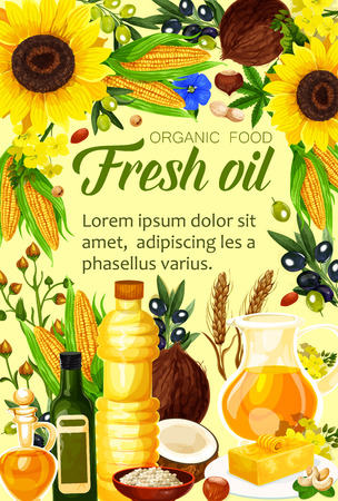 Oils organic food. Natural butter made of seeds, olive and corn, linen, peanuts and rapeseed, linseed and coconut. Vector oils used for frying and dressing salads, also in cosmetics, pharmaceutics