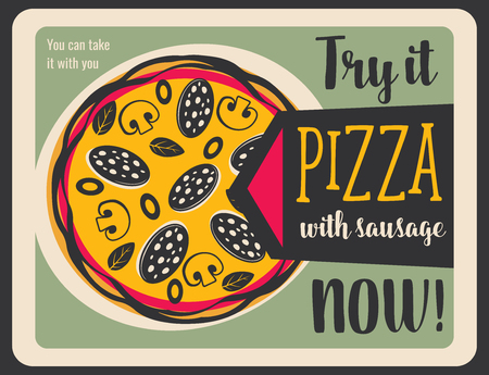 Pizza, hot fast food Italy cuisine dish vector leaflet. Vector italian pizza with mushrooms, bangers and beans, basil leaves and grilled sausages. Takeaway pepperoni and mozzarella snack
