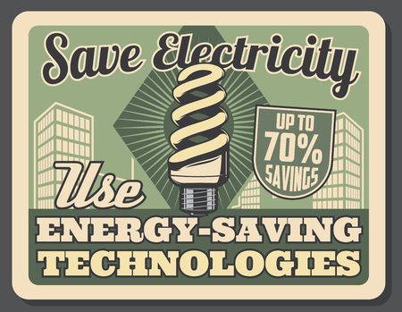 Energy-saving technologies retro poster. Compact fluorescent lamp helping to save up to 70 percent savings. Vector leaflet on save electricity concept, Light bulb source of energy in modern buildings Illustration